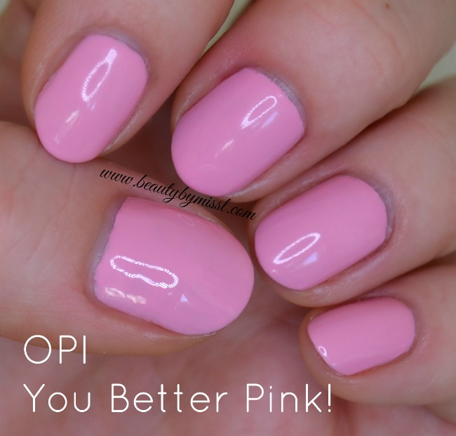 OPI You Better Pink!