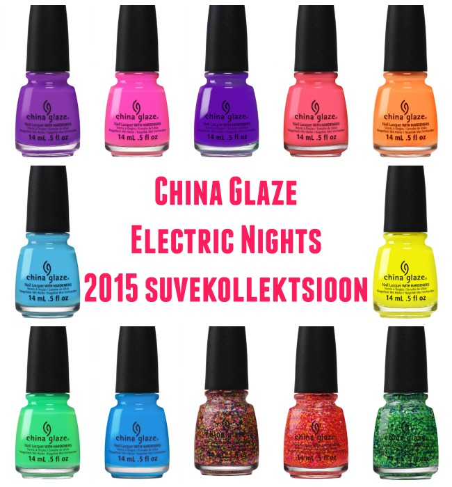 China Glaze Electric Nights 2015 suvekollektsioon