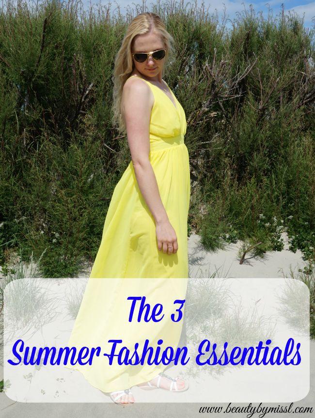 The 3 Summer Fashion Essentials