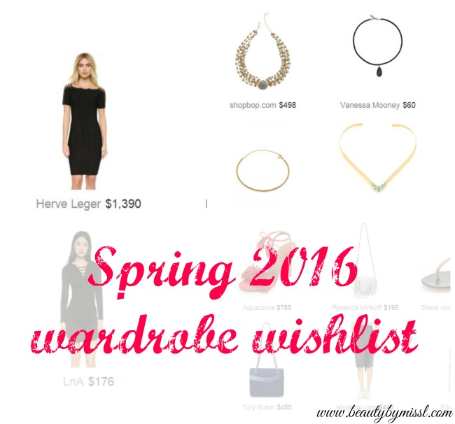 Spring 2016 wardrobe wishlist