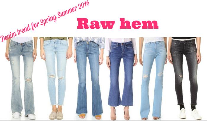 Denim trend for Spring Summer 2016 Raw hem