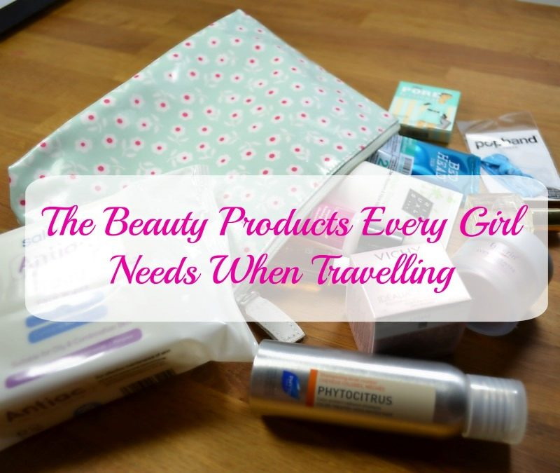 The Beauty Products Every Girl Needs When Travelling
