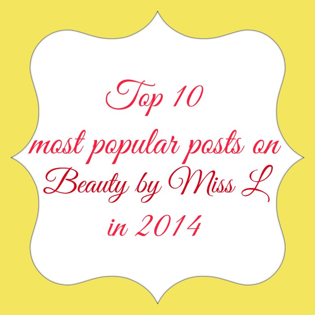 Top 10 most popular posts on Beauty by Miss L