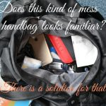 How to tame the mess in your handbag?