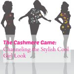 The Cashmere Game: Channeling the Stylish Cool Girl Look