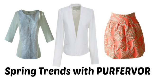 Spring Trends with PURFERVOR