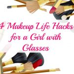 4 Makeup Life Hacks for a Girl with Glasses