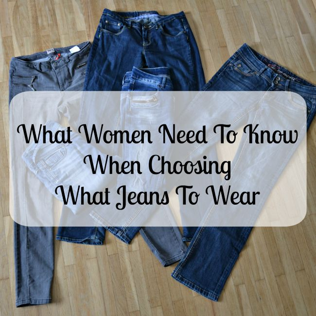 What Women Need To Know When Choosing What Jeans To Wear