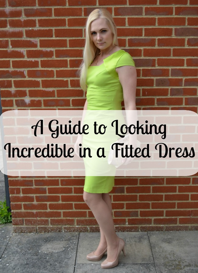 A Guide to Looking Incredible in a Fitted Dress