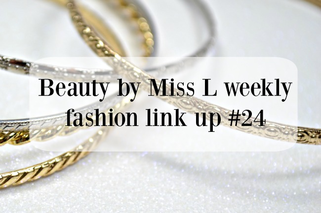 Beauty by Miss L weekly fashion link up #24
