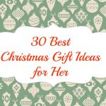 30 Best Christmas Gift Ideas for Her