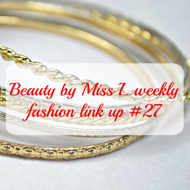 Beauty by Miss L weekly fashion link up #27