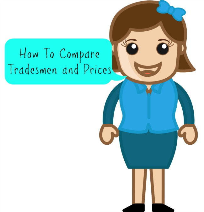 How To Compare Tradesmen and Prices