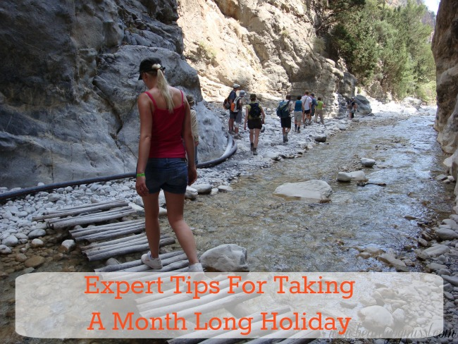 Expert Tips For Taking A Month Long Holiday
