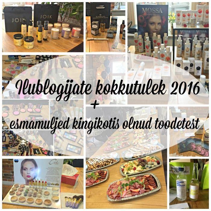 Ilublogijate kokkutulek 2016 esmamuljed toodetest