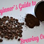 A Beginner's Guide to Brewing Coffee