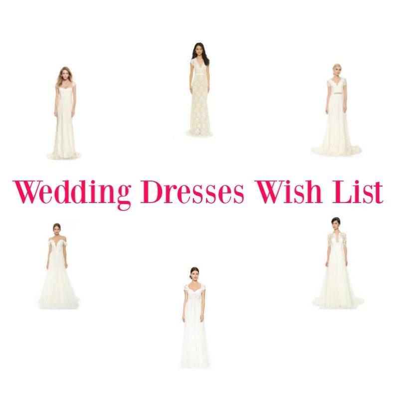 Wedding Dresses Wish List