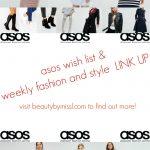 ASOS wish list & LINK UP