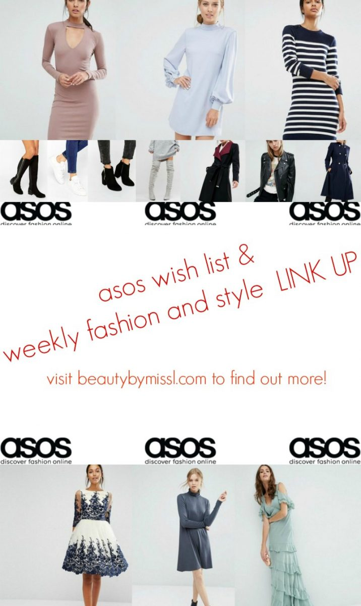 ASOS wish list & LINK UP