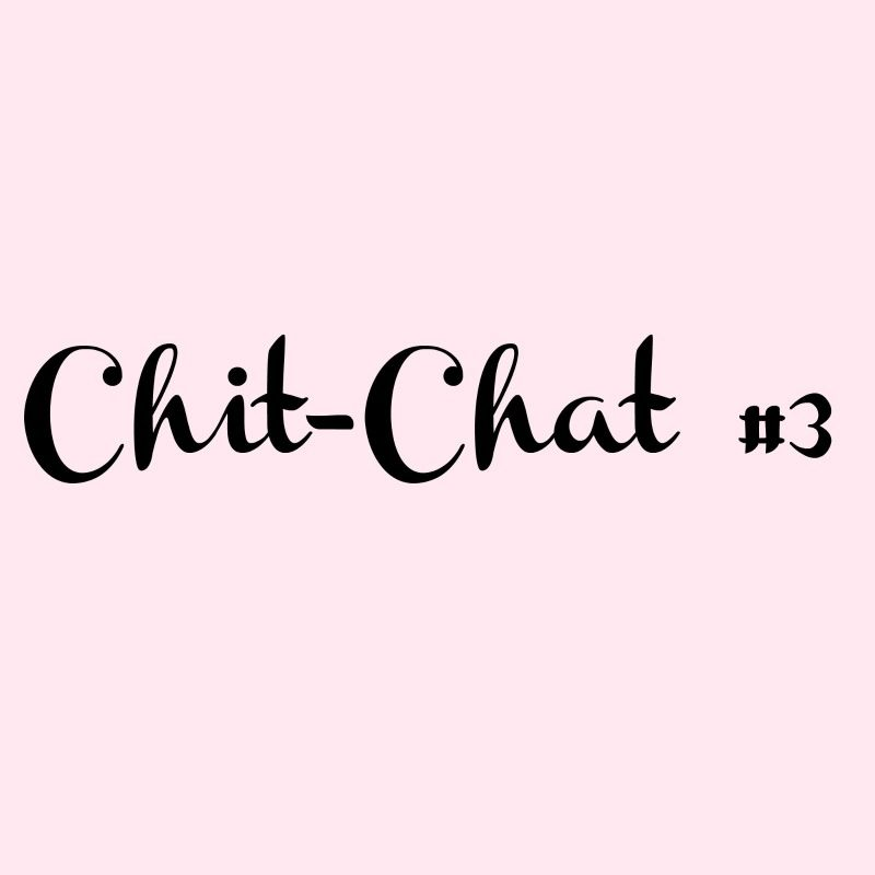 chit chat 3