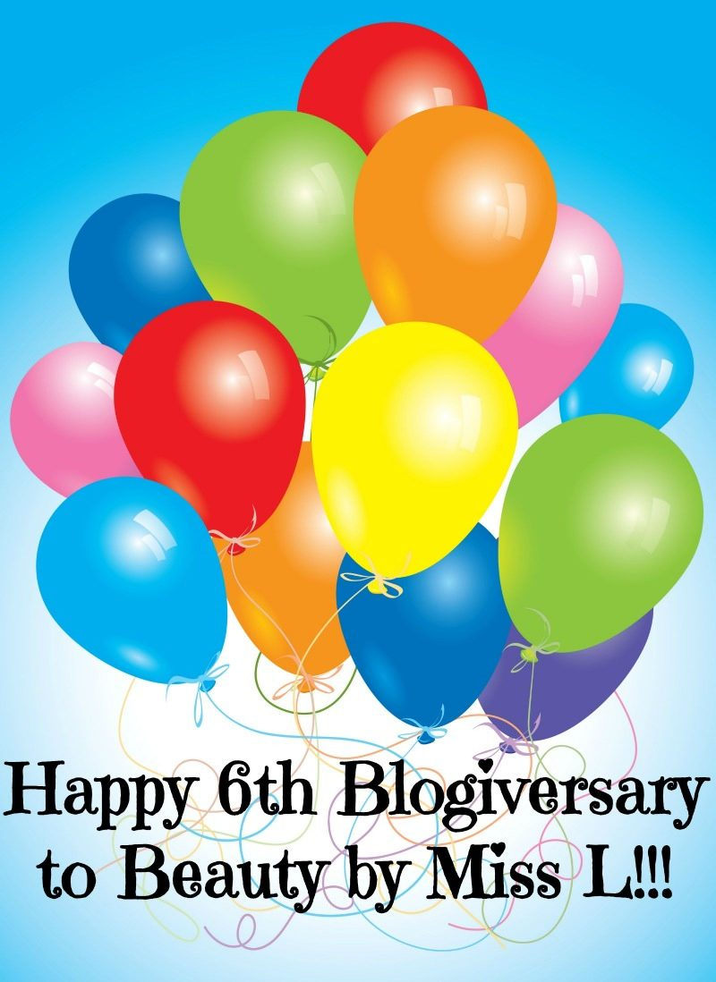 Happy 6th Blogiversary & top 10 Beauty by Miss L posts of all time