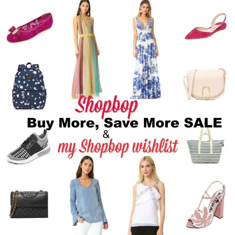 Shopbop Buy More, Save More sale & my Shopbop wishlist