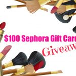$100 Sephora Gift Card Giveaway