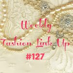 Beauty by Miss L Weekly Fashion Link Up #127