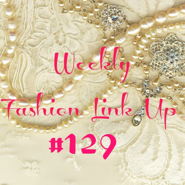Beauty by Miss L Weekly Fashion Link Up #129