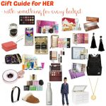 Gift Guide for HER - with something for every budget