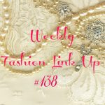 Beauty by Miss L Weekly Fashion Link Up #138