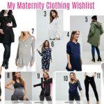 My Maternity Clothing Wishlist | Spring 2018