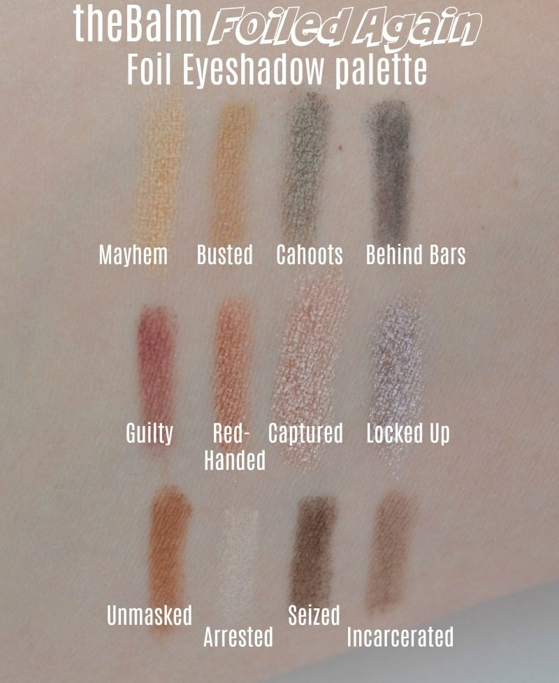 theBalm Foiled Again Foil Eyeshadow palette swatches