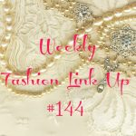 Beauty by Miss L Weekly Fashion Link Up #144