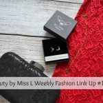Beauty by Miss L Weekly Fashion Link Up #159
