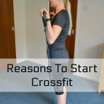 Reasons To Start Crossfit