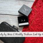 Beauty by Miss L Weekly Fashion Link Up #161