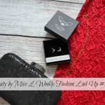 Beauty by Miss L Weekly Fashion Link Up #163