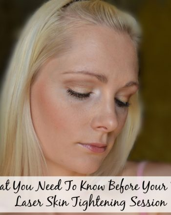 What You Need To Know Before Your First Laser Skin Tightening Session