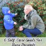 6 Self-Care Goals For Busy Parents
