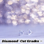 Diamond-Cut Grades – What You Should Know About Them