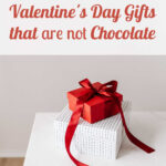 Valentine's Day Gifts that are not chocolate
