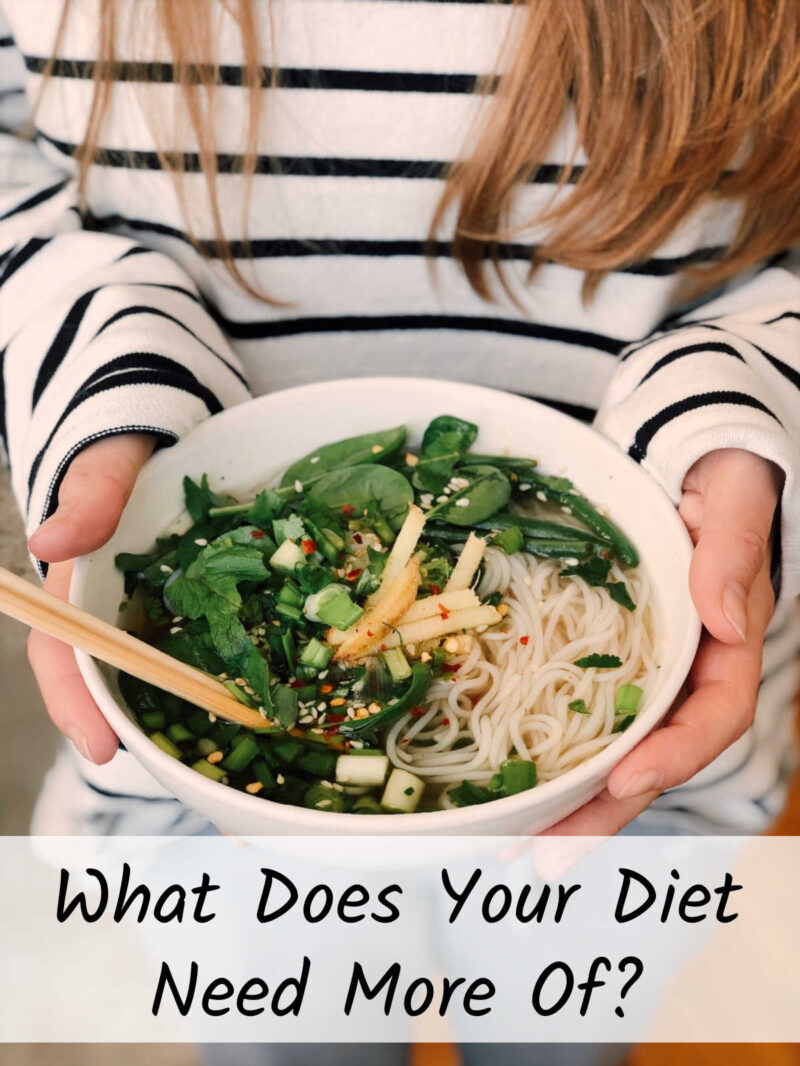 What-Does-Your-Diet-Need-More-Of