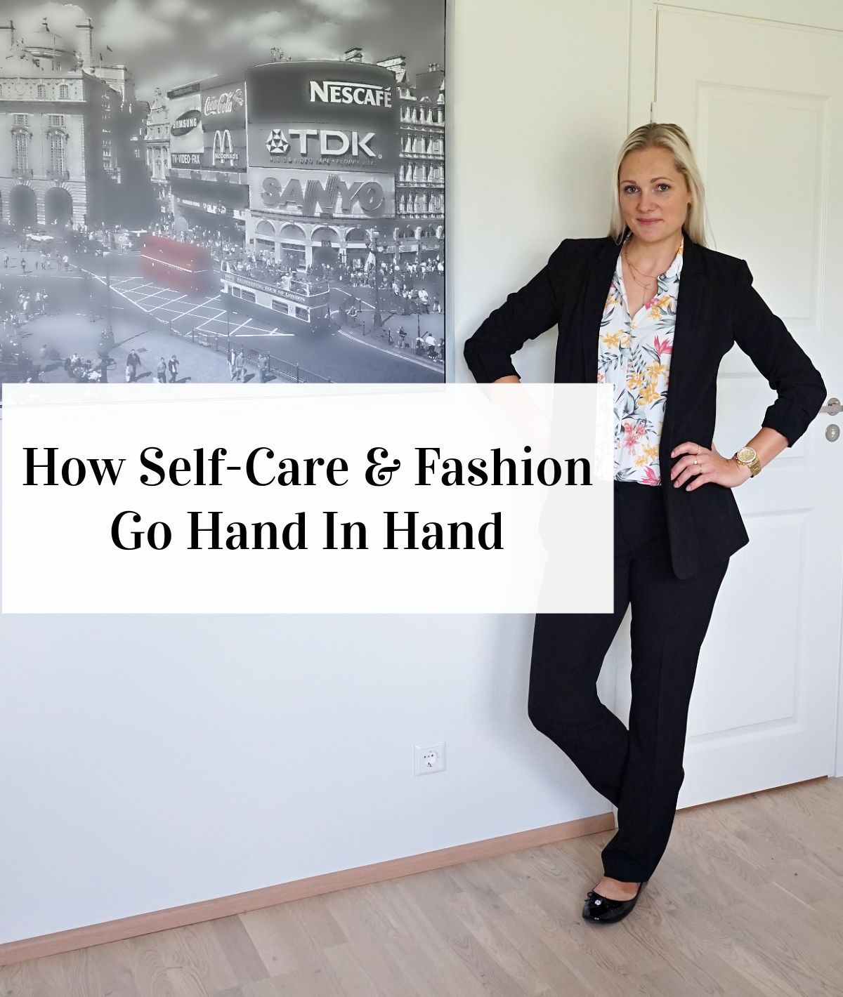 How Self-Care And Fashion Go Hand In Hand