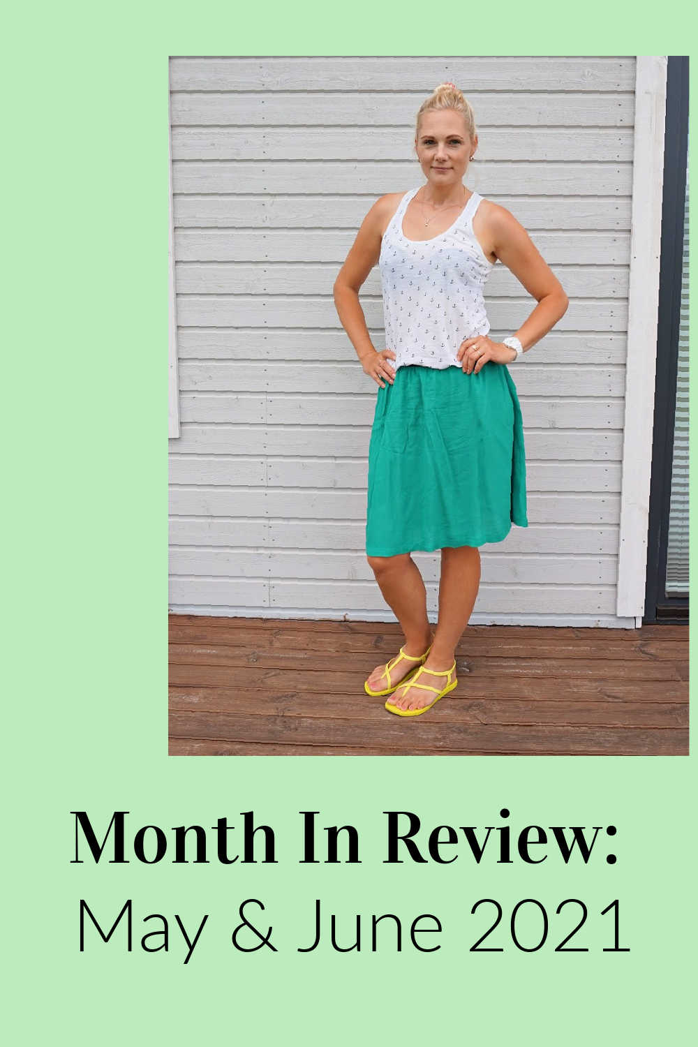 Month In Review: May & June 2021