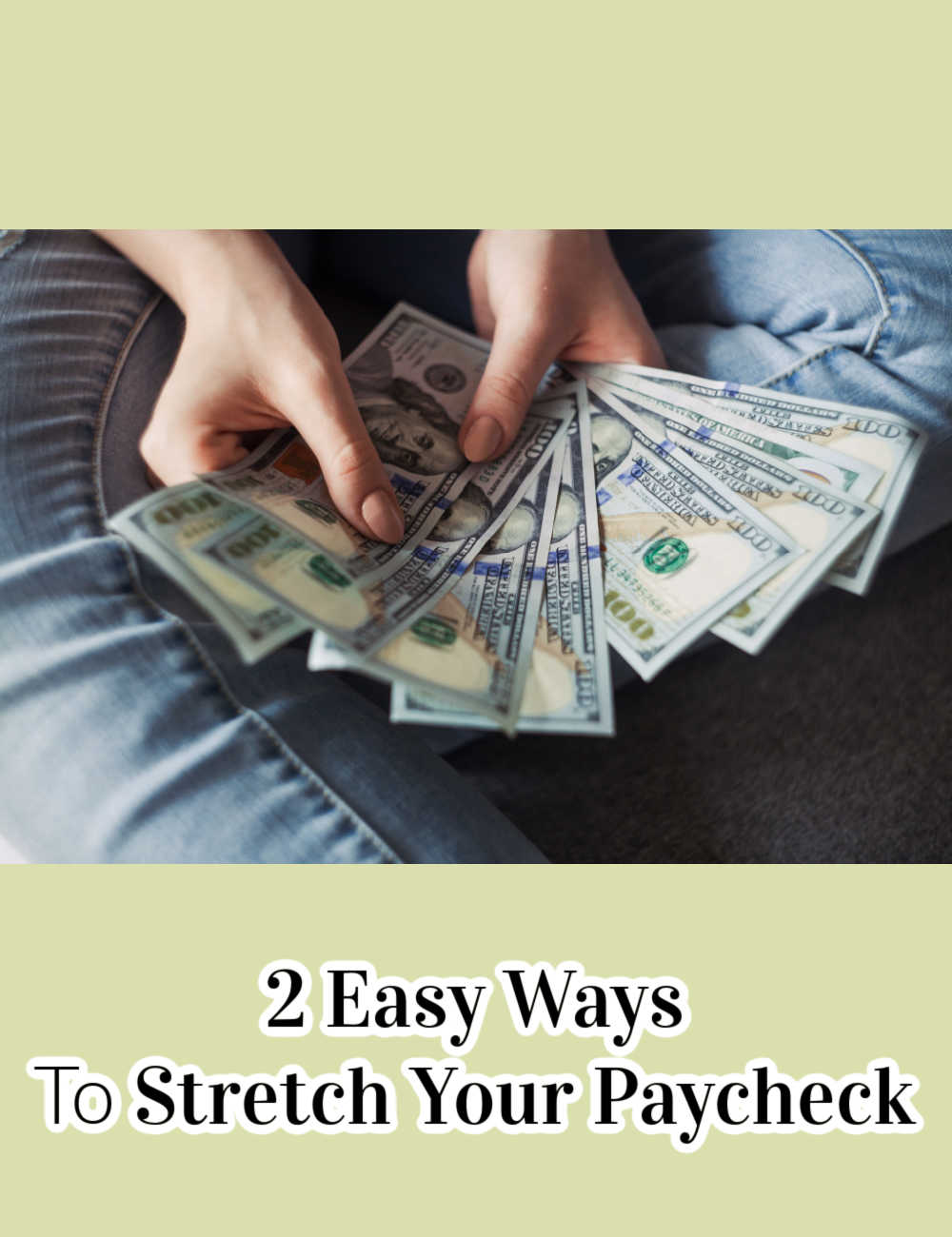 2 Easy Ways To Stretch Your Paycheck