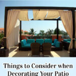 Things to Consider when Decorating Your Patio